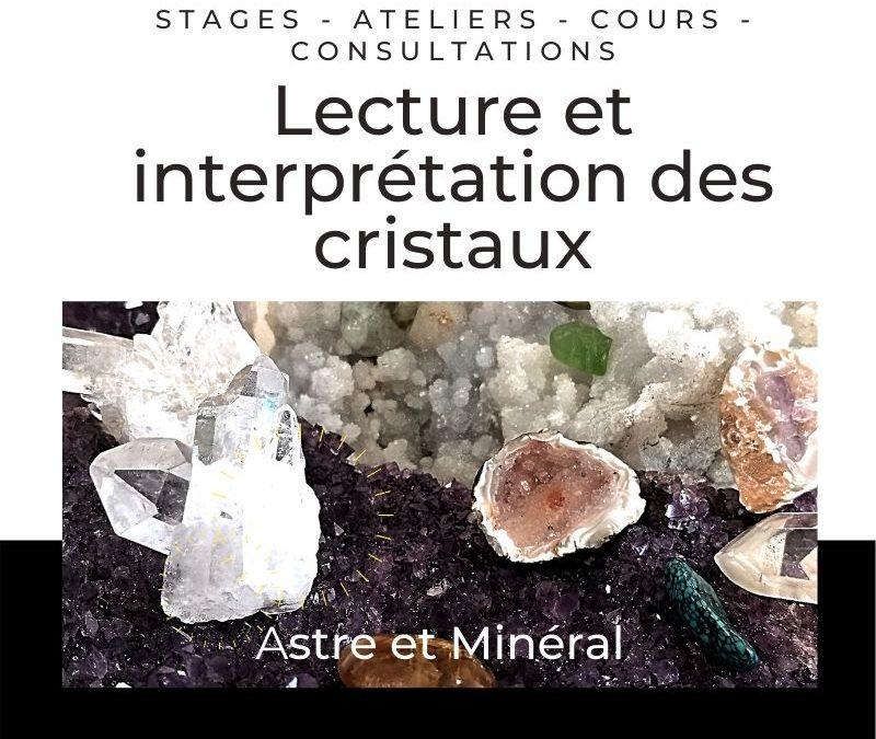 Astrologie - conférences - Lecture et interprétation des cristaux - minéraux - fossiles