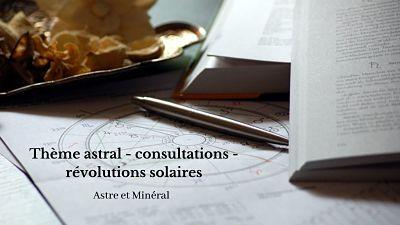 Astrologie - prévisions 2021 - révolutions solaires - thème astral - consultations - cours